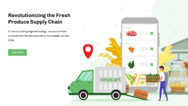 インド最大の生鮮食品サプライチェーンを通じてオンラインBtoBプラットフォームを運営するNinjacart社について解説